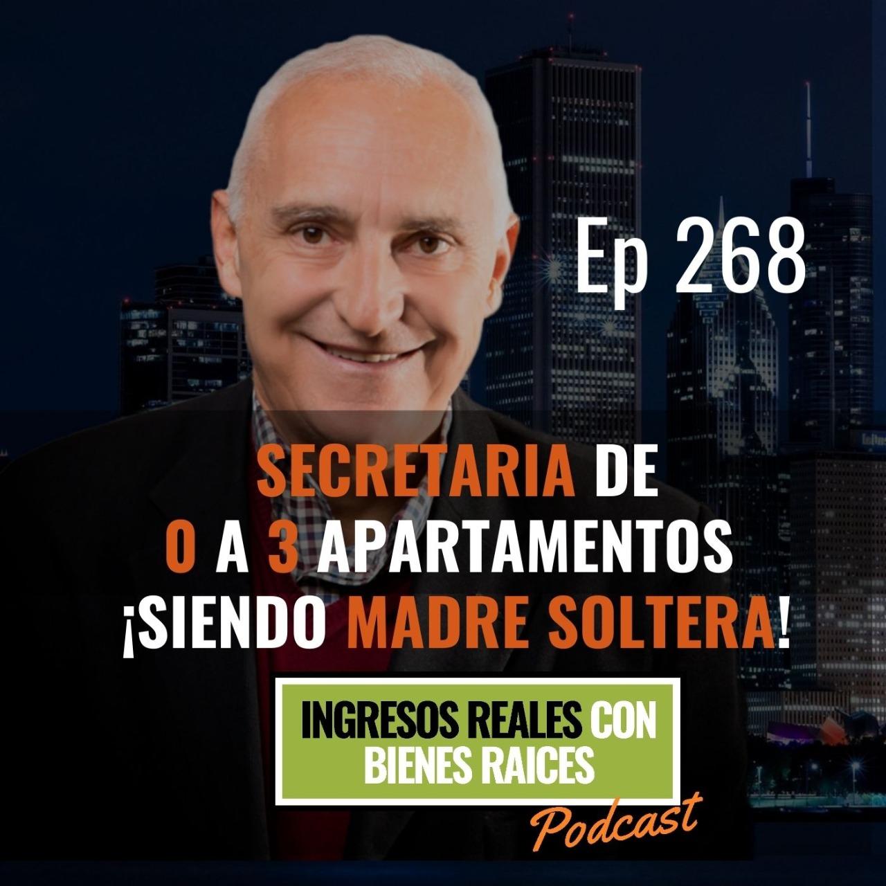 E268- Secretaria de 0 a 3 Apartamentos ¡Siendo Madre Soltera!